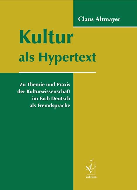 altmayer claus kultur als hypertext zu theorie und